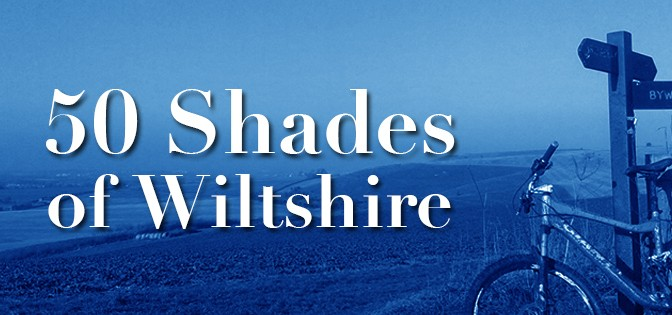 50 Shades of Wiltshire
