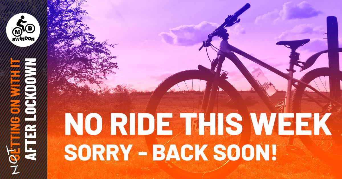 No Midweek Ride